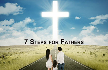 7 Steps for Father's Day
